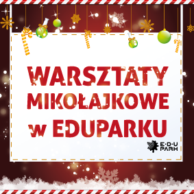 WarsztatyMikolajkowe-w-EduParku-2014---baner
