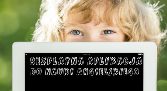 nauka angielskiego bezpłatna aplikacja dla dzieci
