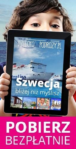 Magazyn Dzieckowpodrozy.pl - wakacje z dzieckiem atrakcje