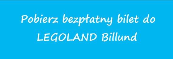 bezpłatny bilet do LEGOLAND Billund zniżki dla dzieci