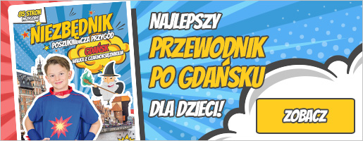 Gdańsk z dzieckiem przewodnik 515