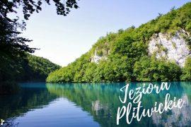 Jeziora Plitwickie Bałkany samochodem