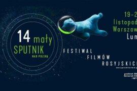 MałySputnik festiwal filmów rosysjskich warszawa 2020