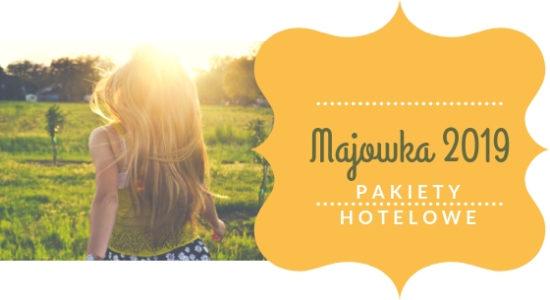 długi weekend majowy 2019 pakiety rodzinne oferty hoteli ceny