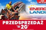 energylandia przedsprzedaz bilety atrakcje dla dzieci