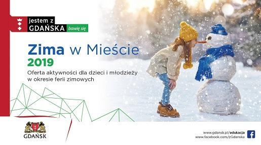 ferie zimowe 2019 w Gdańsku atrakcje dla dzieci opinie