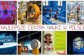 najlepsze centrum nauki w Polsce park edukacji 1