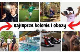 najlepsze letnie kolonie dla dzieci 2020 w Polsce obozy dla młodzieży nad morzem tematyczne opinie