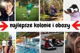 najlepsze kolonie i obozy dla dzieci w Polsce 2021