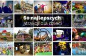 ranking 2020 najlepsze atrakcje dla dzieci w Polsce