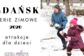 rodzinne-atrakcje-ferie-zimowe-gdańsk-2020-gdzie-z-dzieckie-opinie-515x300