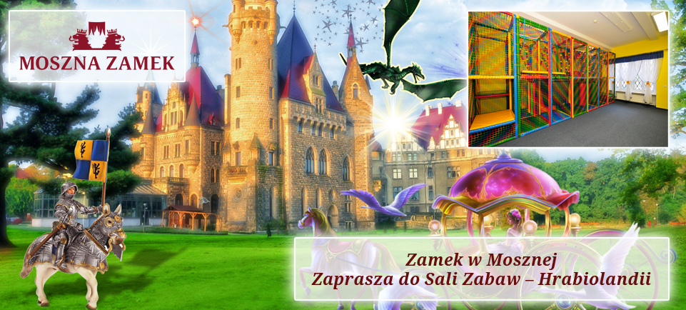sala zabaw Hrabiolandia rodzinne atrakcje zamek moszna