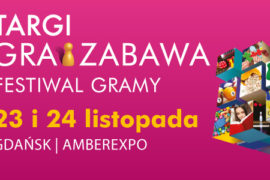 targi gra i zabawa Gdańsk 2019 kiedy godziny