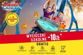 wycieczki szkolne energylandia promocja ceny bilety opinie
